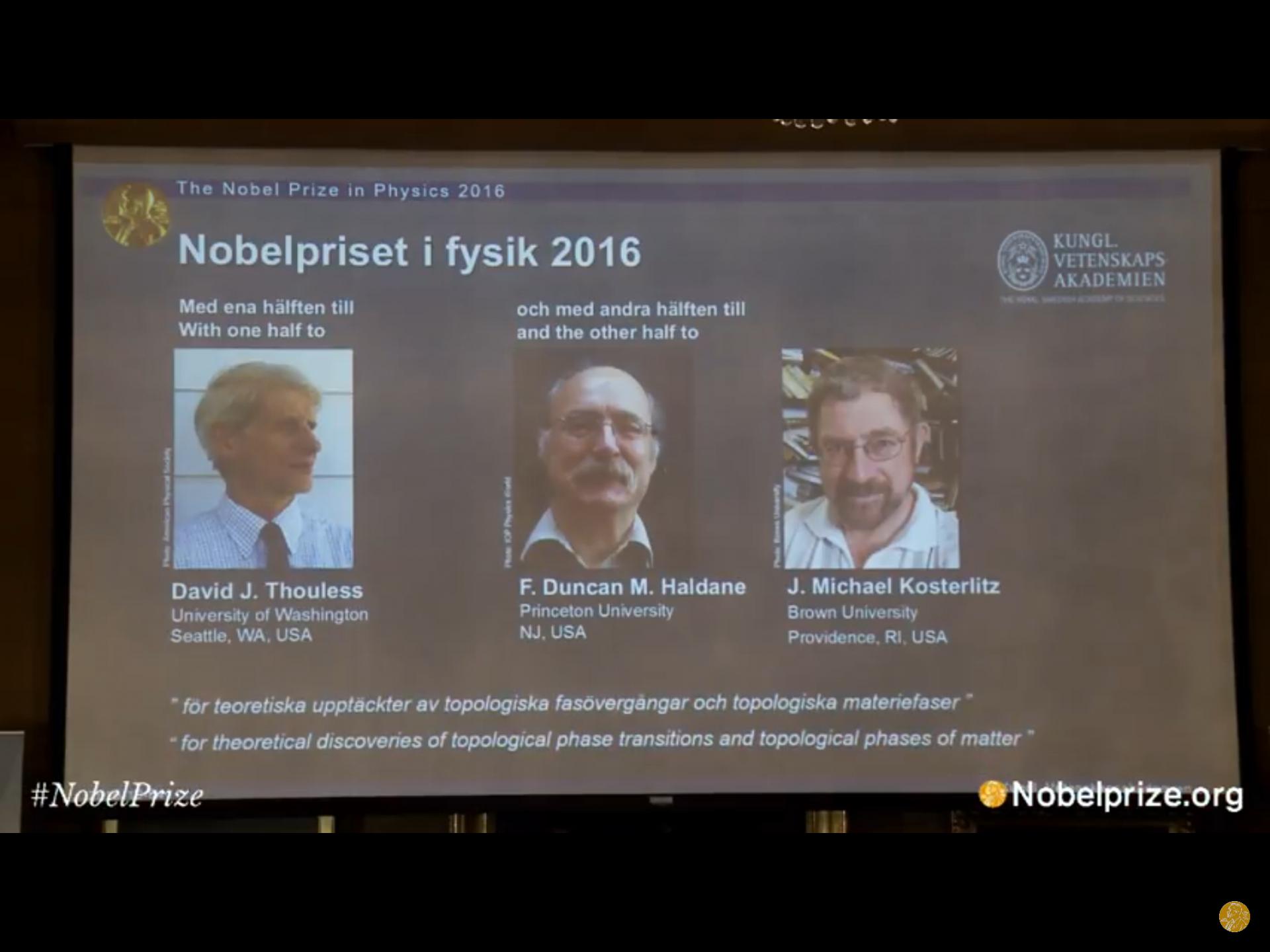 Нобелевскую премию пофизике присудили заоткрытие топологических переходов материи
